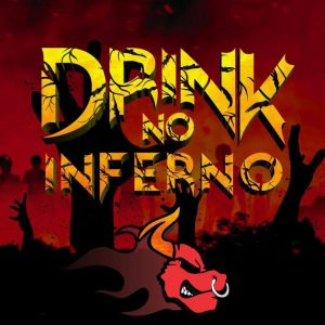 Drink no Inferno
