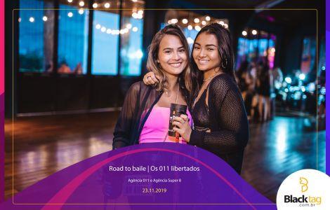 Road to baile | Os 011 libertados