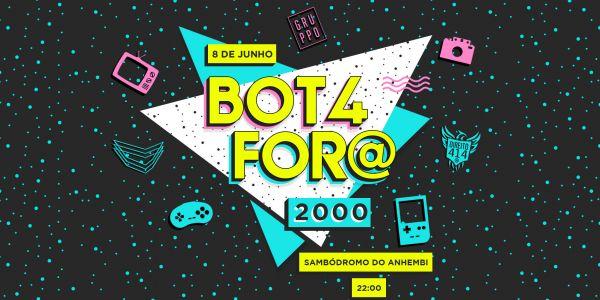 BOTA FORA 2000