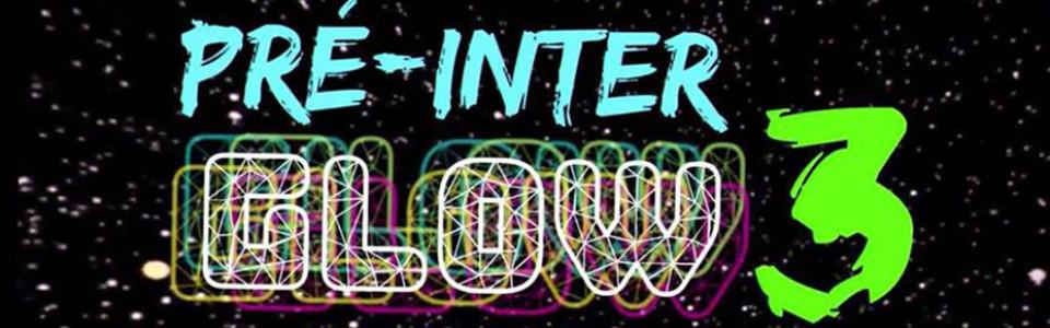 Pré Inter GLOW PARTY 3