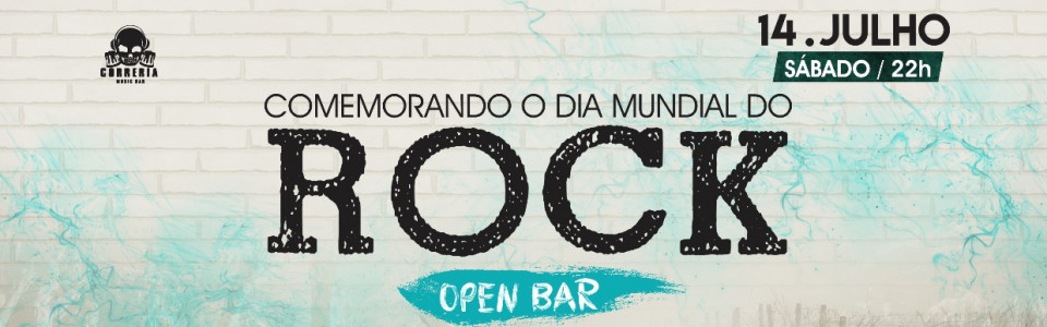 "DIA MUNDIAL DO ROCK - ""OPEN BAR ROCK FEST"""