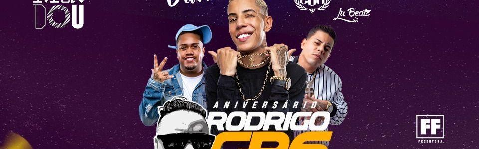 Projeto #Tremendou — Aniversário Rodrigo GR6