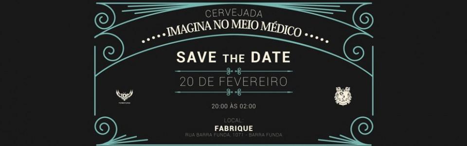 Cervejada - Imagina no Meio Médico