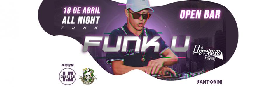 FUNK U feat Conexão 1.8 c/DJ Henrique De Ferraz