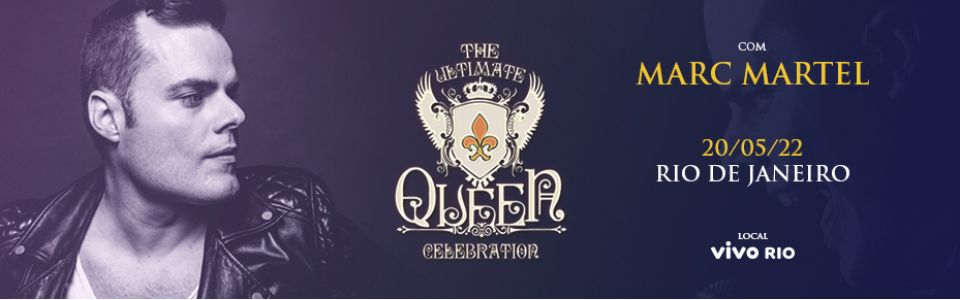 Marc Martel - The Ultimate Queen Celebration no RJ