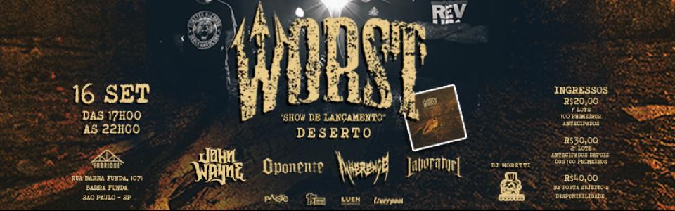 """WORST lançamento """"Deserto"""""""