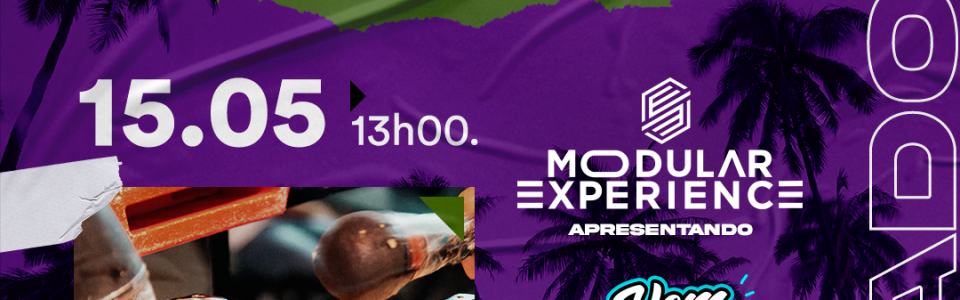 Modular Experience | Sábado (15/05)