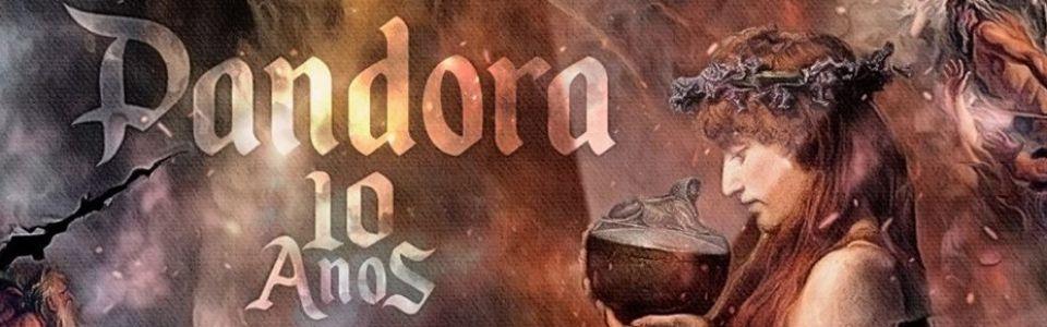 PANDORA 10 ANOS - BEGINNING OF THE END