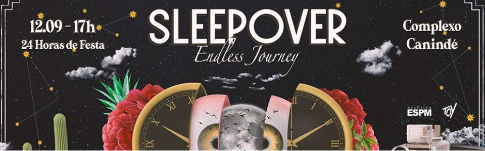 Sleepover 2020 | Endless Journey