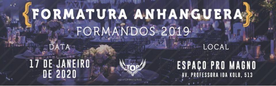 Baile de Formatura – Formandos 2019 das Faculdades Anhanguera