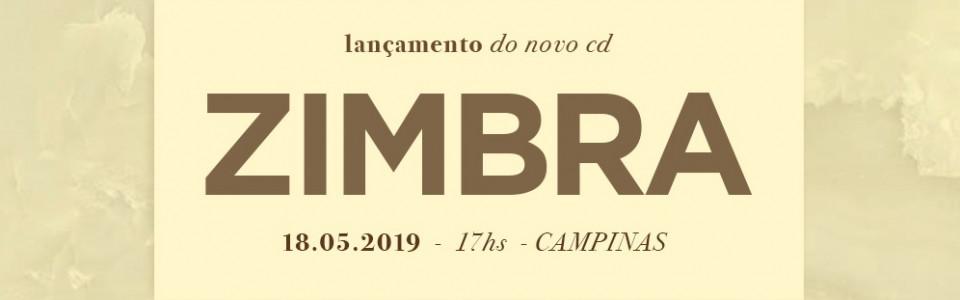 Zimbra em Campinas/SP - Lançamento do novo CD