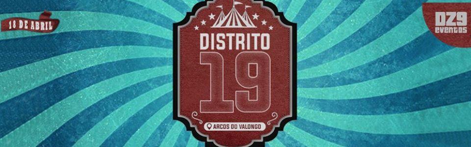 Distrito 19 - Arcos da Diversão