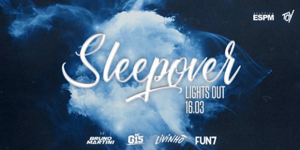 ESPM apres: Sleepover com Livinho & G15 & Bruno Martini & FUN7