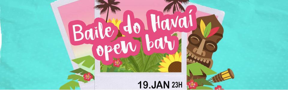 Baile do Havaí - Open bar