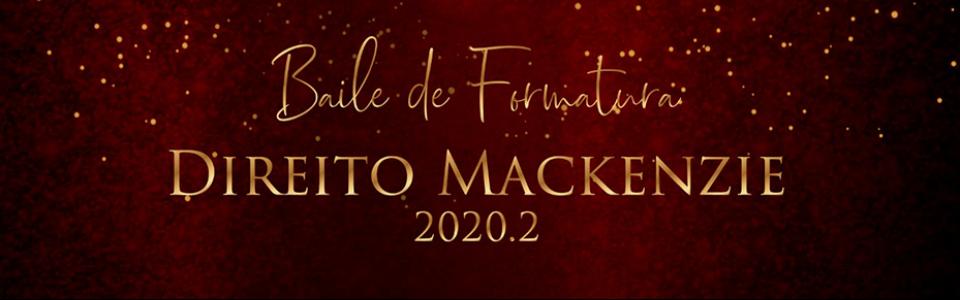 Baile de Formatura Direito Mackenzie 2020.2