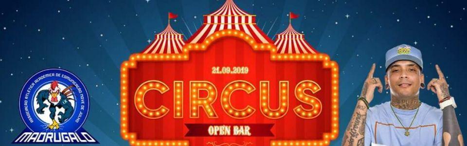 Circus Open Bar - Madrugalo