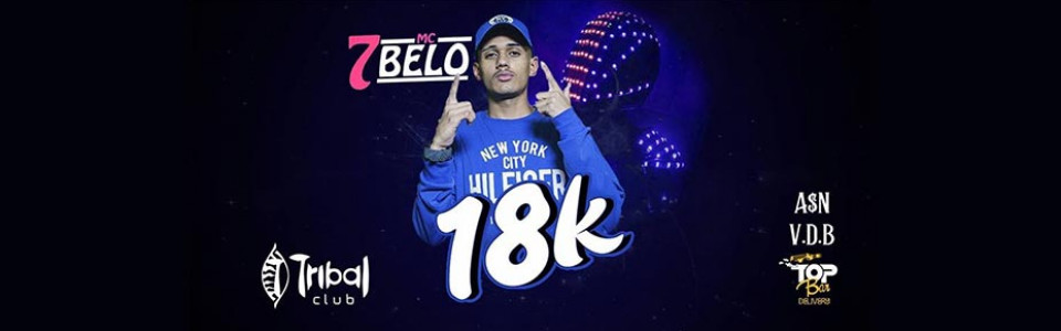 18k - Mc 7Belo + Bailão Do Megatron