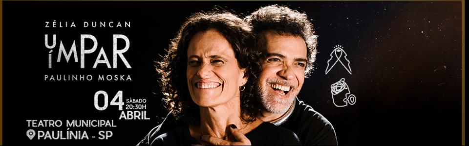 Paulinho Moska e Zélia Duncan em Paulínia/SP