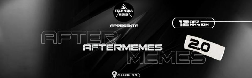 Aftermemes 2.0 no Club 33