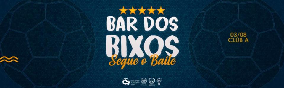 Bar dos Bixos Insper e GV - Segue O Baile