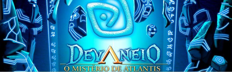 Devaneio   O Mistério de Atlantis