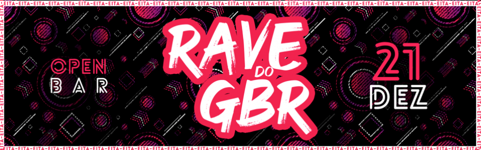 Rave do GBR