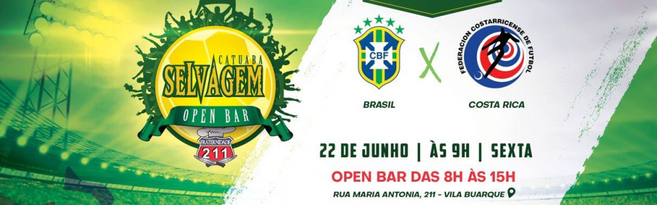 Brasil x Costa Rica I Open Bar