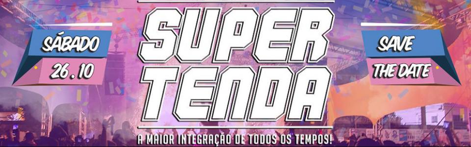 SUPER TENDA - Pré Jogos! Pt 2