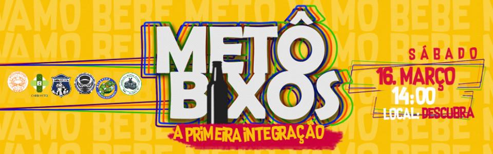 METOBIXOS | A Primeira Integração