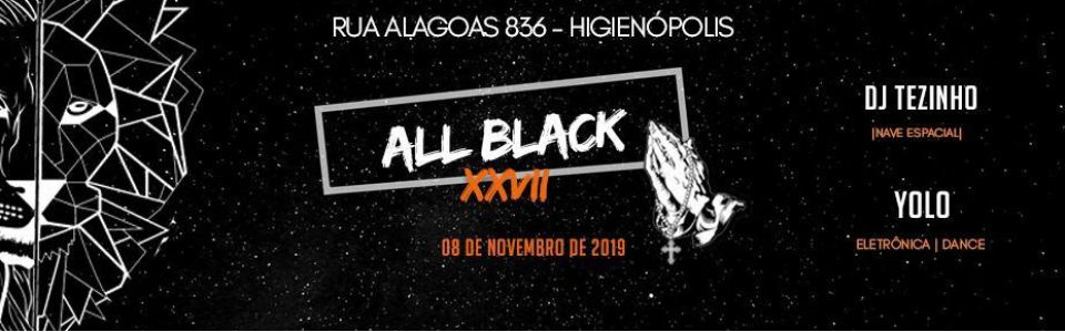 ▪ALL BLACK XXVII ▪ (open bar)
