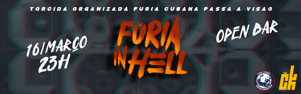 Fúria in Hell ↟ Rave dos Fluxos