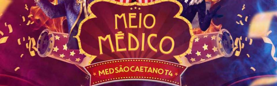 MEIO MÉDICO TIV São Caetano – THE CIRCUS IS COMING TO TOWN
