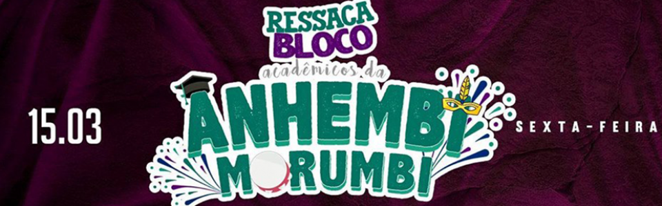 Ressaca do Bloco Acadêmicos da Anhembi Morumbi