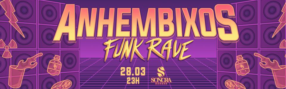 Anhembixos Funk Rave