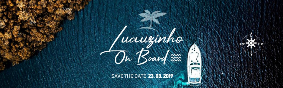 Luauzinho On Board - A Festa no Barco