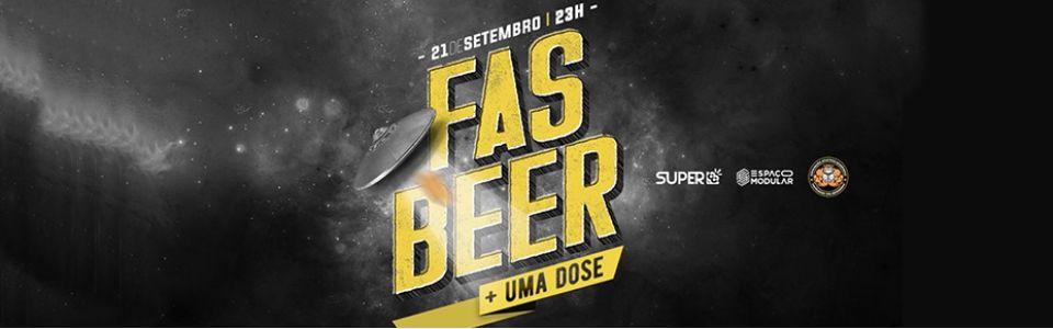 FAS BEER | + uma dose