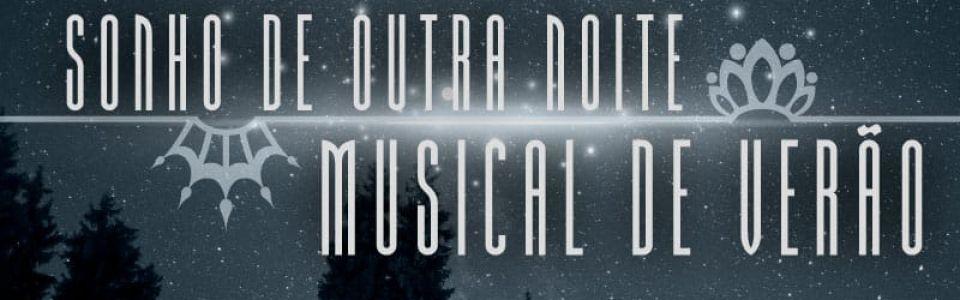 SONHO DE OUTRA NOITE MUSICAL DE VERÃO - 17h30