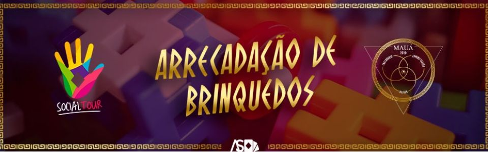 SOCIAL TOUR - ARRECADAÇÃO DE BRINQUEDOS - COMISSÃO MAUÁ 2020