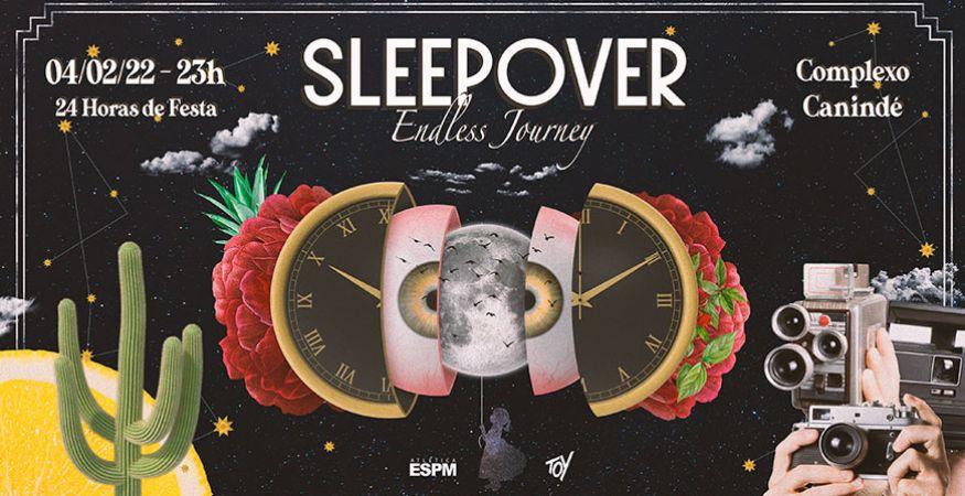 Sleepover 2022 | Endless Journey