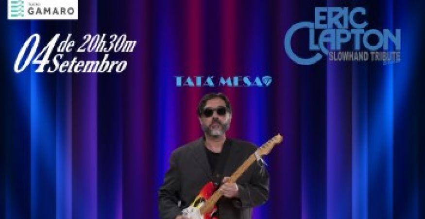 Eric Clapton - Slowhand Tribute - Teatro Gamaro