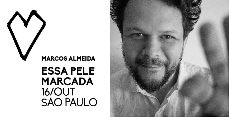 Marcos Almeida - Essa Pele Marcada - Teatro Gamaro