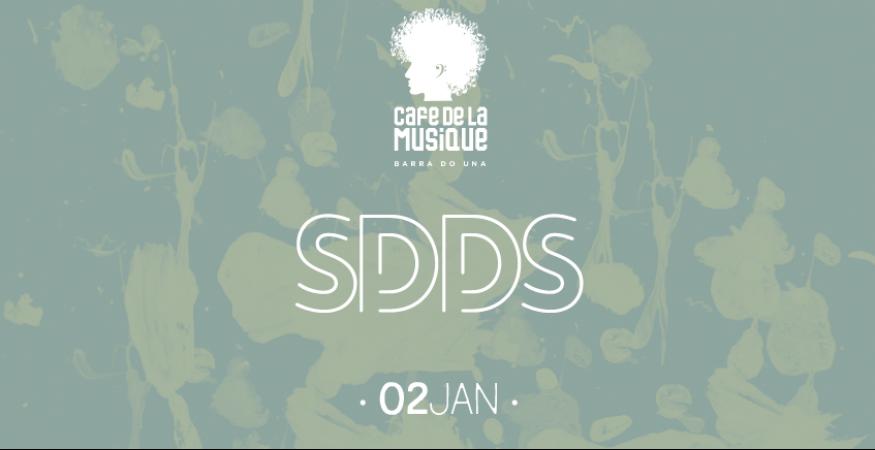 Cafe de La Musique - Barra do Una - 02/01 - SDDS
