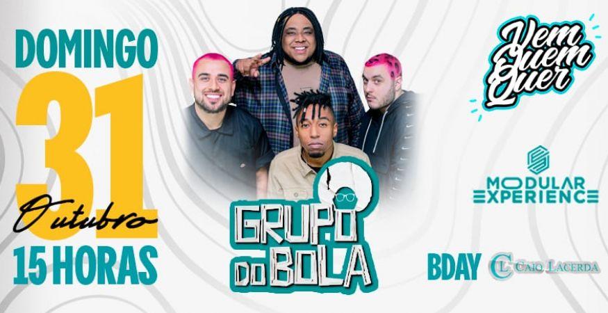 Grupo do Bola |Modular Experience | Domingo (31/10)