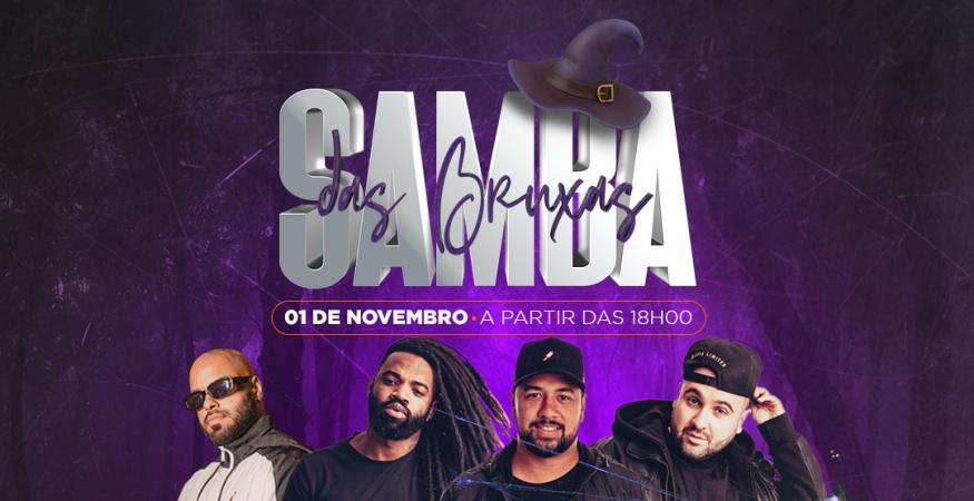 Samba das Bruxas - Pagode & Resenha, DJ Gatti - Modular Experience | Segunda (01/11)