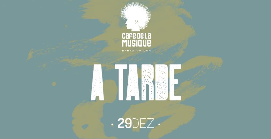 Cafe de La Musique - Barra do Una - 29/12 - A Tarde