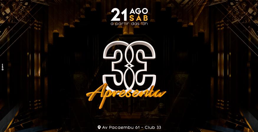 Club 33 Apresenta