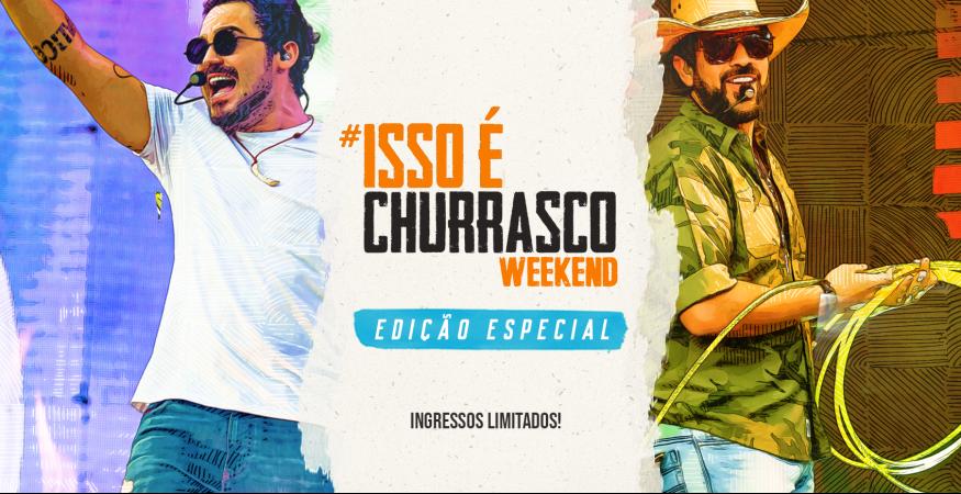 ISSO É CHURRASCO Weekend — Jaguariuna