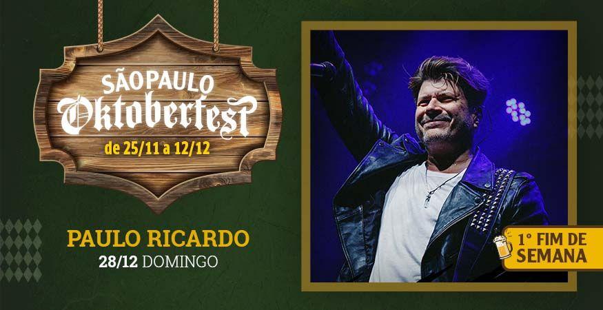 """São Paulo Oktoberfest 2021 - 28.11.2021 - """"Paulo Ricardo"""" - Espaço Vip - Mesas Reservadas"""