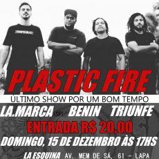 Plastic Fire no Rio de Janeiro