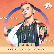 RÉVEILLON DOS ENCANTOS - MC Niack - 26/12